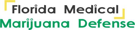 Florida Medical Marijuana Defense